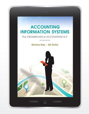 Accounting Information Systems By Kay, Donna/ Ovlia, Ali