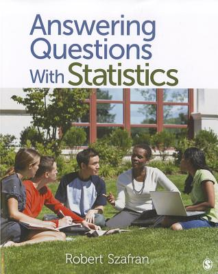 Answering Questions With Statistics By Szanfran, Robert Frank